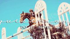 Equestrians do it better! (GIF) #horse #equestrian #english #eventers