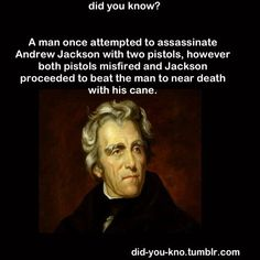 Andrew Jackson Quotes The Only Thing I Have Respected Andrew Jackson On Was His Ability To