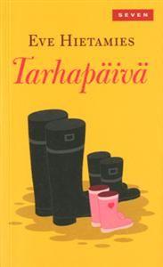 Tarhapäivä - Eve Hietamies Books To Read, My Books, Literature, Pokemon, Facts, Reading, Finland, Author, Yellow