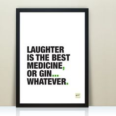 """""""Laughter is the best medicine"""" or could it be gin? A flippant interpretation of a well-known quote which is perfect for gin lovers. If you'd like a different word to replace 'gin' then do just get in. The Words, Funny Motivational Quotes, Inspirational Quotes, Quirky Quotes, Gin Quotes, Quotes Distance, Different Words, She Believed She Could, Word Play"""