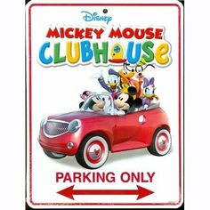 Mickey Mouse Club House Metal Parking Sign by Disney. $16.99. Mickey Mouse Club House. Disney's Mickey Mouse Club House Parking Sign For Childs Bedroom. Made of Metal. Disney Resorts Exclusive.