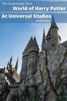Visit the Universal Studios Los Angeles Wizarding World of Harry Potter park and see the fantasy of Harry Potter realistically brought to life.