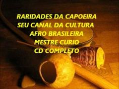 RARIDADES DA CAPOEIRA MESTRE CURIO  CD COMPLETO