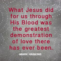 Power in the blood of Jesus!