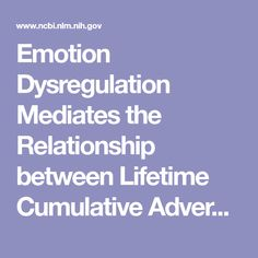 Emotion Dysregulation Mediates the Relationship between Lifetime Cumulative Adversity and Depressive Symptomatology