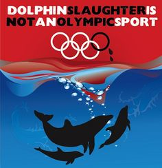 Challenge Japan to END Taiji Dolphin Hunt for Tokyo 2020 Olympic bid
