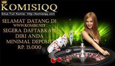 Nikmatin 7 game dalam 1 website full akses Segera Daftarkan diri Anda di KOMISIQQ dan dapatkan Bonus yang sudah tersedia. KOMISIQQ Adalah Agen Poker Online Terpercaya,Terbukti dan Terbesar di Indonesia  MINIMAL DEPOSIT & WITHDRAW Rp 15.000 KOMISIQQ Menyediakan 7 game yang bisa di mainkan hanya dengan 1 User ID, yaitu: * SAKONG  * Poker * Domino99 * Capsa susun * AduQ * BandarQ * Bandar Poker  Nikmati juga HOT PROMO bersama kami: * BONUS TURNOVER 0.5% ( DIBAGIKAN SETIAP SENIN )  * BONUS…