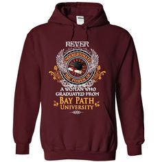 A woman who graduated from Bay Path University T Shirt, Hoodie, Sweatshirt