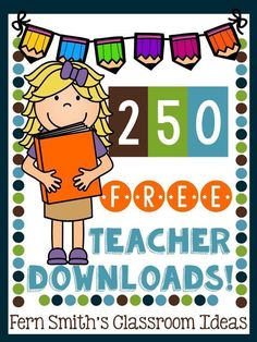 Fern Smith of Fern Smith's Classroom Ideas is excited to announce that there are now 250 FREE teacher downloads available on her blog! #FREE #Freebie