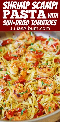 Shrimp Scampi Pasta with Sun-Dried tomatoes #SUMMER #dinner