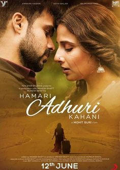 Hamari Adhuri Kahaani movie