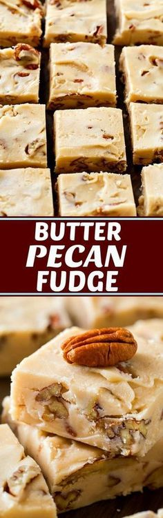 Butter Pecan Fudge is wonderfully buttery and creamy with little bits of crunchy toasted pecans. It's perfect for when you're craving fudge, but not something c Pecan Recipes, Fudge Recipes, Candy Recipes, Sweet Recipes, Dessert Recipes, Cooking Recipes, Drink Recipes, Just Desserts, Delicious Desserts