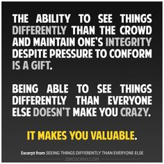 Excerpt from: Seeing things differently than everyone else #zerosophy