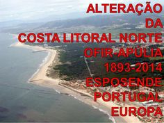 121 anos da costa litoral de Esposende by Arq. Alberto Costa-Macedo via slideshare