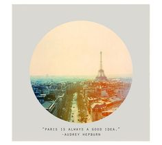 """Paris is Always a Good Idea"" Quote by Audrey Hepburn. Framed Print by Alicia Bock 