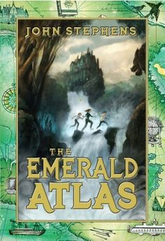 The Emerald Atlas (Mentor Text for: Visualizing, Making predictions, Imagery, Foreshadowing, Plot Development)