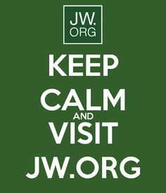 keep calm and visit jw.org