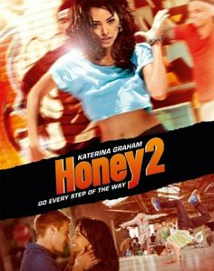 Honey 2 is 2003 a series of 2003 Honey, and it is an American dance movie. This movie includes a lot of stars like Randy Wayne, Kateri. Seychelle Gabriel, Katerina Graham, Randy Wayne, 2011 Movies, Good Movies, Amazing Movies, Netflix Movies, 2 Movie, Love Movie