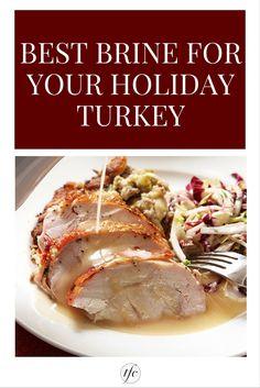 The Best Brine For Your Holiday Turkey | Turkey Brine Recipe | Thanksgiving Recipe | Holiday Recipe |