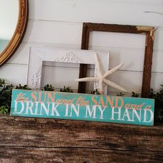 Kenny Chesney Lyrics Sign - the Sun and the Sand and a Drink in My Hand on Etsy, $30.00