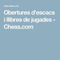 Obertures d'escacs i llibres de jugades - Chess.com
