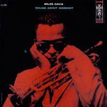 """Miles Davis' """"'Round About Midnight"""" album #NowPlaying #Jazz"""