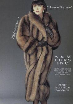 I tried finding this furrier but was unable online. Are they still in business. PS I'm a big raccoon fur coat lover.