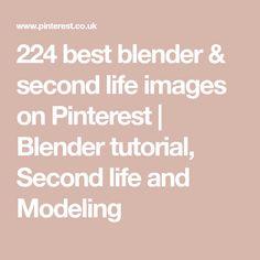 224 best blender & second life images on Pinterest   Blender tutorial, Second life and Modeling