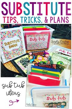 Use these tips, tricks, plans, & ideas for planning for a substitute teacher! Create your sub tub and emergency sub binder!