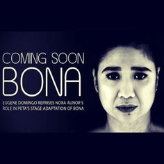 Eugene Domingo stars in @Petatheater's adaptation of Lino Brocka's Bona. details here http://angsawariko.com/2012/06/eugene-domingo-stars-in-petas-theater-adaptation-of-bona/