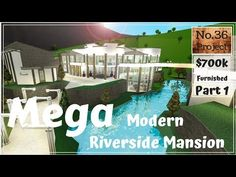 Roblox | BLOXBURG: Mega Modern Riverside Mansion (Speed build) (Part 1) - YouTube Luxury House Plans, Modern House Plans, Castle Layout, Two Story House Design, Huge Mansions, Summer Planner, Huge Bedrooms, Riverside House, House Games