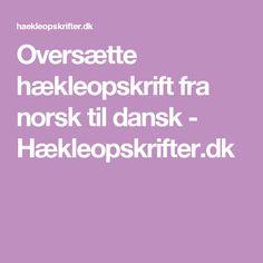 Oversætte hækleopskrift fra norsk til dansk - Hækleopskrifter.dk