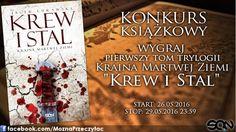 """Na naszym fanpage rozpoczął się właśnie #konkurs  książkowy. Do wygrania mamy solidny kawałek polskiej fantastyki - """"Krew i stal"""" Jacka Łukawskiego. Zainteresowanych zdobyciem książki zapraszamy tutaj: facebook.com/MoznaPrzeczytac  Natomiast o samej książce możecie przeczytać w recenzji: http://moznaprzeczytac.pl/kraina-martwej-ziemi-tom-1-krew-i-stal-jacek-lukawski/"""