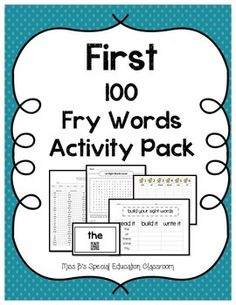 First 100 Fry Words Activity Pack Includes: -Montlhy Checklist for Progress Monitoring -Label Template for Avery 5160 Mailing Label (easy peel for flashcards) -QR Code Flashcards (Students read flashcard word, use classroom technology with QR code app, will automatically read word aloud for check) -Word Search (5 pages in groups of 20) -Sight Word Blast Off (roll a Dice, write word under the number rolled.) -Build A Sight Word (build given sight word usings stamps, stickers or paper cut out…