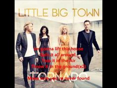 Little Big Town- Tornado ...they were SO good in concert last night!