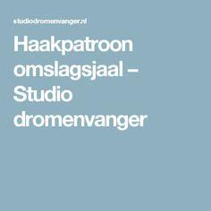 Haakpatroon omslagsjaal – Studio dromenvanger