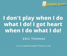 Enough #Graphics for the Entire #Year! 520! No more #Social #Media #Anxiety ! We can help you be a social media guru! Fast! I don't play when I do what I do! I got heart when I do what I do! -Eric Thomas - www.GraphicDesignfortheYear.com