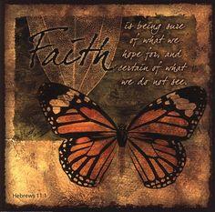 Butterfly Sentiments...Faith