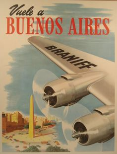 Fly Braniff International Airways to Buenos Aires Retro Airline, Airline Travel, Travel Maps, Vintage Airline, Vintage Advertising Posters, Vintage Travel Posters, Vintage Advertisements, Vintage Ads, Poster Art