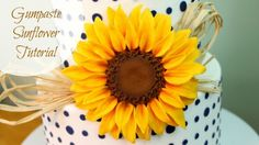 How To Make A Sugar Sunflower Cake Toppers