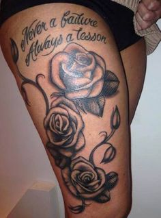 Woman Thigh Tattoo Rose Font   #Tattoo, #Tattooed, #Tattoos