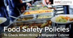Food Safety Policies to Check When Hiring a Singapore Caterer - Read here: http://eatzcatering.com/blog/food-safety-policies-to-check-when-hiring-a-singapore-caterer/. For a halal certified food caterer in Singapore go here:http://eatzcatering.com #CateringTips #catering #FoodHygiene #foodsafety #singaporecatering