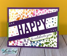 This or that dots Birthday Cards, Happy Birthday, Stamping Up, Kids Cards, Cute Cards, Anniversary Cards, Stampin Up Cards, Life Is Beautiful, Rainbow Colors