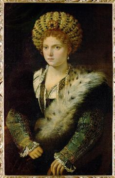 Vecellio Tiziano Isabella dEste Duchess of Mantua, , Kunsthistorisches Museum, Vienna. Read more about the symbolism and interpretation of Isabella dEste Duchess of Mantua by Vecellio Tiziano. Mode Renaissance, Costume Renaissance, Renaissance Kunst, Renaissance Portraits, Renaissance Fashion, 1500s Fashion, Renaissance Paintings, Women In History, Art History