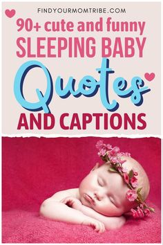 Ranging from funny to super-cute, these sleeping baby quotes will definitely make your day and give you plenty of ideas for amazing captions! Sleeping Baby Quotes, Newborn Baby Quotes, Cute Baby Quotes, Baby Girl Quotes, Second Baby, First Baby, Funny Babies, Cute Babies, Baby Captions