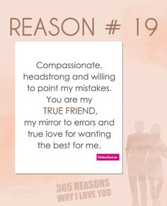 Reasons why I love you #19