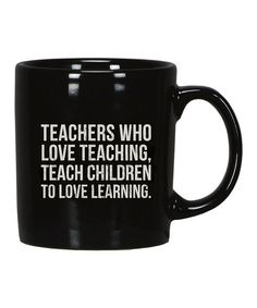 Love this 'Teachers' Coffee Mug by Primitives by Kathy on #zulily! #zulilyfinds