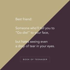 Book Of Teenager ( Best Friend Love Quotes, Besties Quotes, Happy Quotes, Positive Quotes, Guy Friendship Quotes, Funny Friendship, School Life Quotes, Forever Quotes, Teenager Quotes