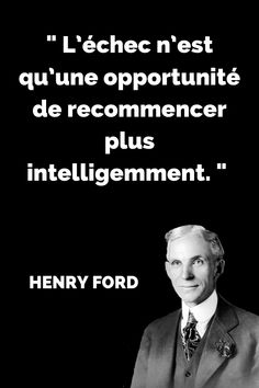 Citation Henry Ford sur l'échec Quote from famous entrepreneur Henry Ford about failure, which is only the seed of success. Positive Quotes For Life Encouragement, Positive Quotes For Life Happiness, Life Quotes Love, Inspirational Quotes For Teens, Motivational Quotes For Success, Teen Quotes, Study Quotes, Work Quotes, Citations Henry Ford