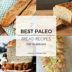 Best 25 Paleo Bread Recipes - Paleo Gluten Free Eats